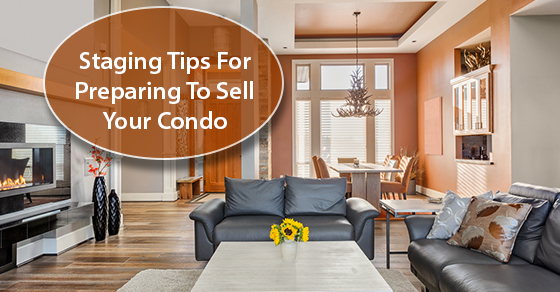 Staging Tips For Preparing To Sell Your Condo