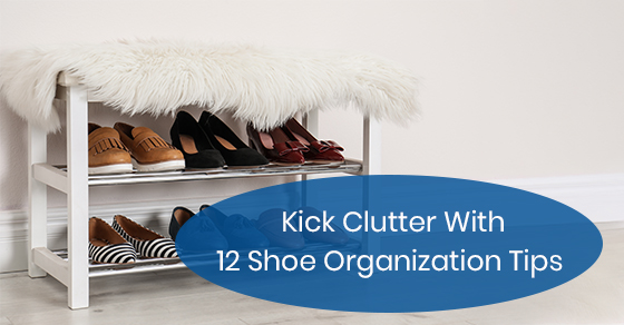 Kick Clutter With 12 Shoe Organization Tips