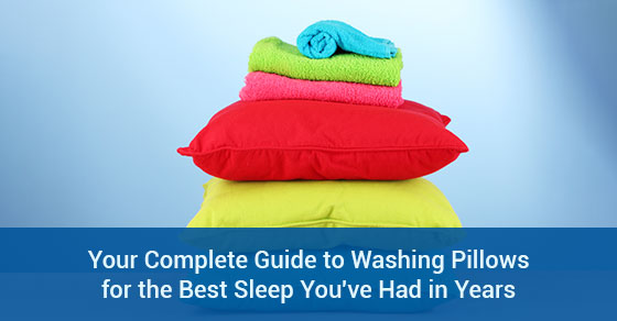 Your Complete Guide to Washing Pillows for the Best Sleep You've Had in Years