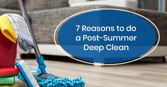 Benefits of post-summer deep clean