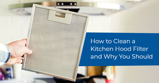 Tips to clean a kitchen hood filter