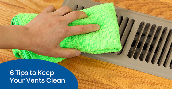 6 Tips to Keep Your Vents Clean