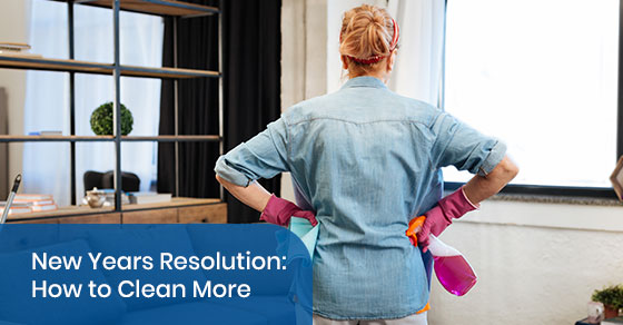 New Years Resolution: How to Clean More
