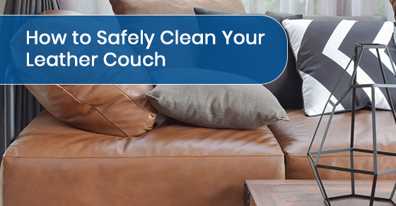 How to Safely Clean Your Leather Couch
