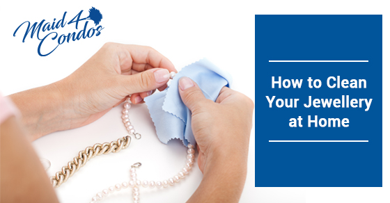 Tips and Tricks to  Clean Your Jewellery at Home