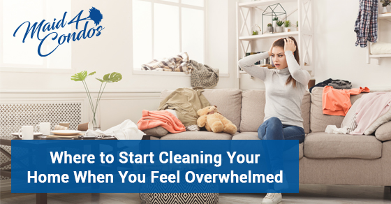 Where should you begin cleaning if your home is messy?